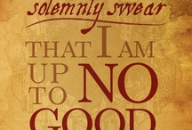 Harry Potter  / I solemnly swear that I am up to no good.
