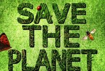 save our planet / by AnnMarie Deshefy