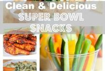 CLEAN Super Bowl Recipes / Simple + Nutritious family favorites for your Super Bowl Sunday!