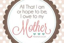 Mother's Day / We love moms. All moms. Happy Mother's Day! #mothersday + #mom + #giftideas