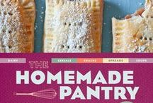 Homemade Matters! / Learn how to replace the boxes and bags of processed food in your pantry with these healthier, homemade versions