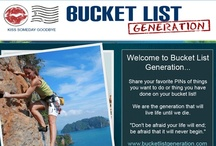"Bucket List / Bucket List Generation - We are the generation that will live life until we die. ""Don't be afraid your life will end; be afraid that it will never begin."""
