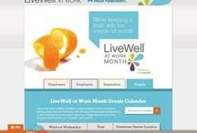 Livewell Colorado- Livewell at Work / Our work for the livewell at work campaign. Provided the same solutions as for the Get Movin' Challenge