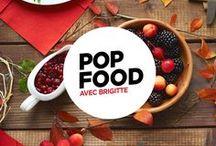 Pop Food / Pour le plaisir des papilles gustatives !