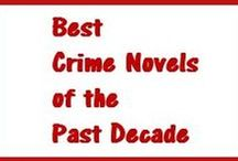 Best Crime Novels of the Past Decade / Compiled by Booklist-- all their best crime novels from 2006 to 2015-- and available at The Poisoned Pen.