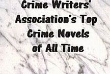 CWA's Top Crime Novels of All Time / A list of the best crime novels of all time as voted upon by the British-based Crime Writers' Association.