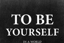 Bądź sobą ~ Be yourself