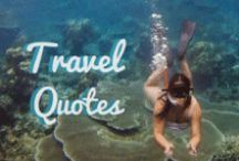 Travel Quotes / Travel quotes and Inspiration...