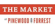 The Market at Pinewood Forrest / Join us for a preview of The Market at Pinewood Forrest, which will feature premiere food and artisans and fun activities. October 29th. Open every weekend after that! #TheMarketatPF