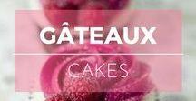 Gâteaux ※ Cakes