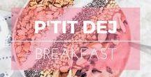 Ptit déj' ※ Breakfast