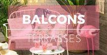 Balcon & terrasse ※ Terrace