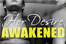 Her Desire Awakened / Every wondered what it would be like to choose your own orgasm?  Find out now: http://www.amazon.com/Her-Desire-Awakened-orgasm-choice-ebook/dp/B011PQIMRU/ref=asap_bc?ie=UTF8