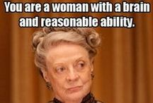 All Things Downton Abbey / The best quotes, looks and likes of Downton Abbey / by E. Whaley