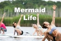 MERMAID LIFE / For Ocean Lovers...