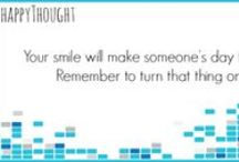#HappyThoughts / Happy little ideas to make you smile!
