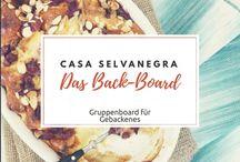 Back-Board / Gruppenboard für Gebackenes. Möchtet ihr Mitpinnen, dann schreibt mir eine E-Mail an CasaSelvanegra@web.de