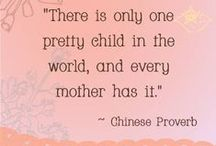 """Kids / Amazing children, happy kids...""""There is only one pretty child in the world, and every mother has it!"""""""