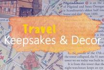 TRAVEL Keepsakes & Decor / If you can't travel right now, why not take yourself away through your dreams and decoration? Spicing up a home with travel accessories is a great way to keep your travel memories and make new plans.