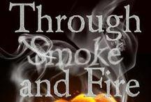 Through Smoke and Fire