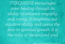 """The Tranquility of Turquoise / """"Recharges energy, heals emotions, gives balance"""""""