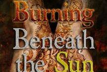 Burning Beneath the Sun