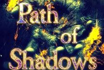 Down the Path of Shadows
