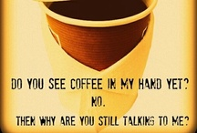 Needed: Much Caffeine!!! / Everything Coffee / by Leona Mayo