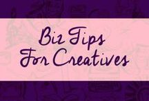 {Biz Tips for Creatives} / Success tips for creative entrepreneurs. Make money and embrace your talents at the same time.