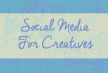 {Social Media for Creatives} / How are you keeping up with the social media end of things? Stay up to date here.