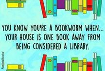 Books, Libraries and Reading / Quotes and pictures about books, libraries and the love of reading.