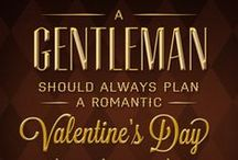 Gentlemen's Guide to Valentine's Day / As technology continues to advance, behaving like a gentleman becomes increasingly complicated. Introducing The Gentlemen's Guide to Valentine's Day, and other things men must put up with nowadays, like texting … and glitter. Here, you'll find tips for men on what a gentleman should do, along with tips for women on what he shouldn't. / by Visit San Antonio