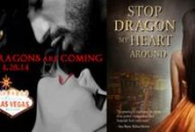 Stop Dragon My Heart Around / Book two in the Las Vegas Dragon's Series! Tee and Leo's story, a fun friends to lovers tale, with a hot Aussie shifter and Paiute casino hostess.