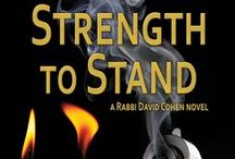 Strength to Stand (Rabbi David Cohen, #2) / Places, items, and people from STRENGTH TO STAND (forthcoming, Yotzeret Publishing)