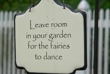 For the Garden / by Joyce Ketner