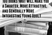 Books / Always read something that will make you look good if you die in the middle of it.