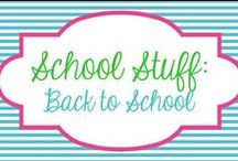 School Stuff - Back to School / by Molly - Lucky to Be in First
