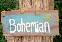 Boho Bohemian Love / Anything boho goes