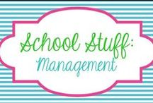 School Stuff - Management / by Molly - Lucky to Be in First