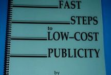 Low-Cost Publicity / I'm a contributor to The Publicity Hound website and blog, and have my own popular book, Five Fast Steps to Low-Cost Publicity, to guide you through the process.