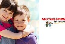 Give Big / Mattress Firm is passionate about giving back to those around us. We are currently focusing our efforts to help children in foster care across the nation through our Mattress Firm Foster Kids initiative.