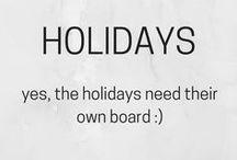 Holidays (baking, decor, gifts, etc.)