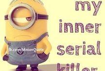 You inspire my inner serial killer / Bad karma desired for people how do horrible things