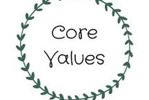 Core Values / This board is full of core beliefs and inspiration. What do you stand for? Defining Values. Changing beliefs. Fundamental beliefs. Guiding principles.  Dictating behaviour. Helping to determine if you are on the right path and fulfilling your goals.