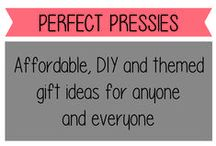 Perfect Pressies / Great gift ideas