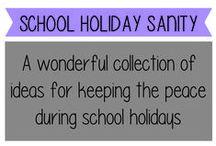School Holiday Sanity