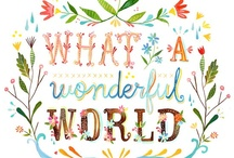 """and I think to myself """"what a wonderful world"""""""