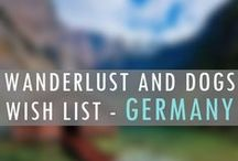 GERMANY Wanderlust Wish List / places I hope to go in my life!