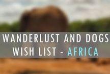AFRICA Wanderlust Wish List