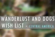 CENTRAL AMERICA Wanderlust Wish List